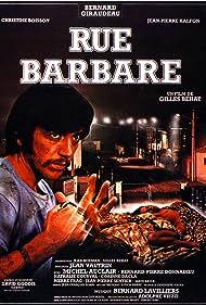 Rue barbare (1984) Poster - Movie Forum, Cast, Reviews