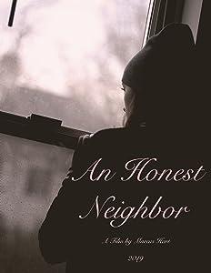Movie trailers wmv downloads An Honest Neighbor [UltraHD]