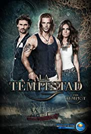 La Tempestad Poster - TV Show Forum, Cast, Reviews