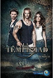 La Tempestad (2013) film en francais gratuit