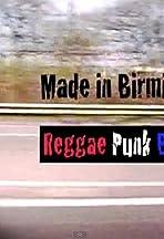 Made in Birmingham: Reggae Punk Bhangra