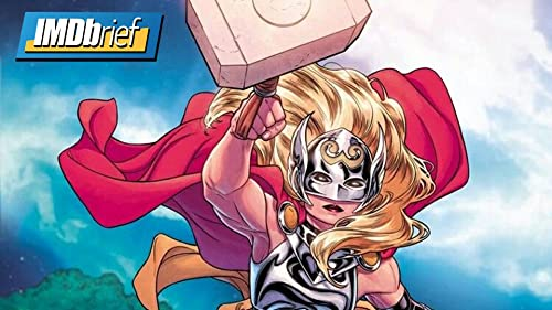 How Thor Becomes a Goddess for 'Love and Thunder'