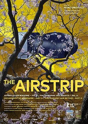 The Airstrip ( Airstrip - Aufbruch der Moderne, Teil III )