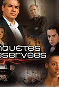 Enquêtes réservées (2009)
