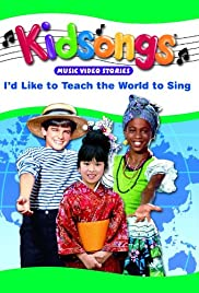 Kidsongs: I'd Like to Teach the World to Sing Poster