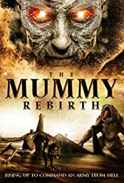 The Mummy: Rebirth (2019) 720p