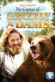 The Capture of Grizzly Adams (1982) Poster - Movie Forum, Cast, Reviews