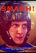 Smash!: A Coming of Age Rom-Com