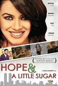 Hope & a Little Sugar (2006)