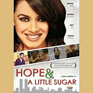 Tanuja Chandra (screenplay) Hope & a Little Sugar Movie