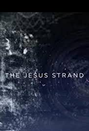 The Jesus Strand: A Search for DNA Poster