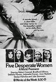 Five Desperate Women (1971) Poster - Movie Forum, Cast, Reviews