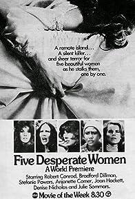 Primary photo for Five Desperate Women