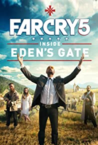 Primary photo for Far Cry 5: Inside Eden's Gate