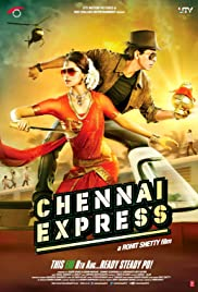 Chennai Express (2013) Poster - Movie Forum, Cast, Reviews