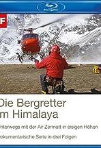 Bergretter im Himalaya - Wenn der Mensch über sich hinauswächst