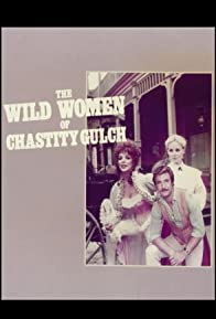 Primary photo for The Wild Women of Chastity Gulch