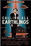 'Calling All Earthlings' by Director Jonathan Berman
