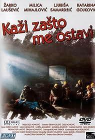 Kazi zasto me ostavi (1993)