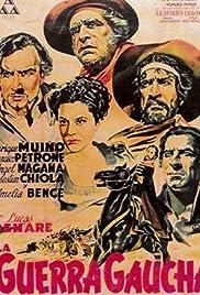 La guerra gaucha(1942) Poster - Movie Forum, Cast, Reviews