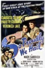 So Proudly We Hail! (1943) Poster