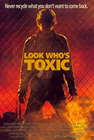 Look Who's Toxic (1990)