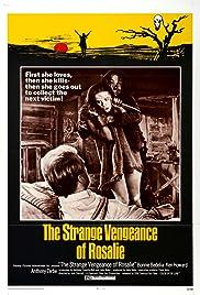 The Strange Vengeance of Rosalie(1972) Poster - Movie Forum, Cast, Reviews