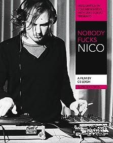 Nobody Fucks Nico (2011)