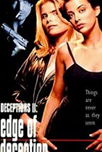 Sites for free movie downloading Deceptions II: Edge of Deception [BRRip]