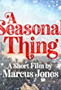 A Seasonal Thing Poster