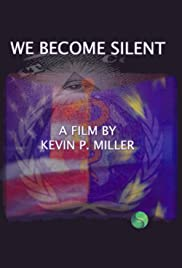 We Become Silent Poster