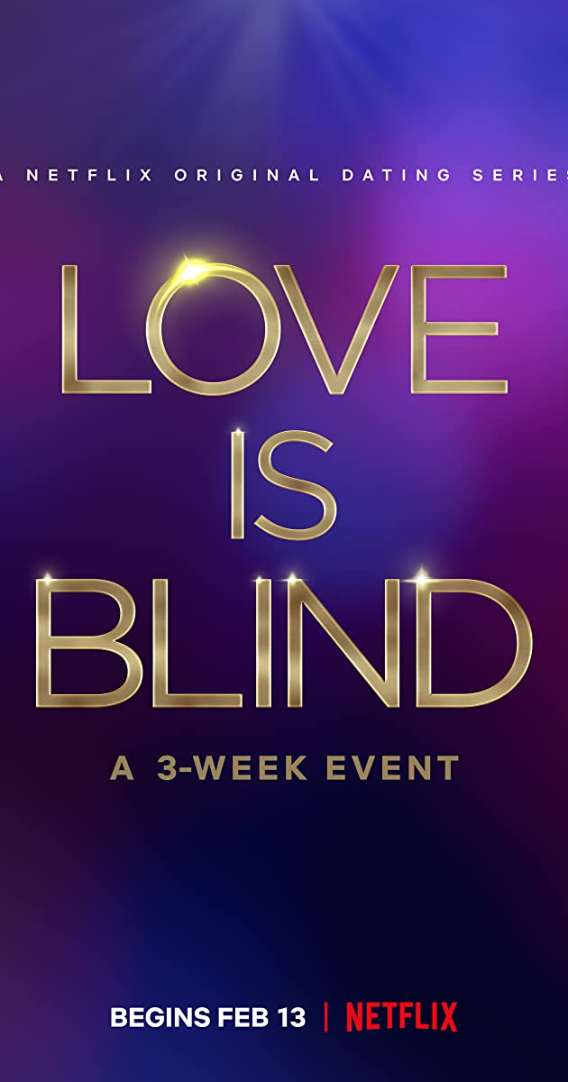 Download Love Is Blind or watch streaming online complete episodes of  Season 1 in HD 720p 1080p using torrent