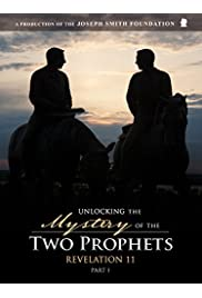 Unlocking the Mystery of the Two Prophets: Revelation 11