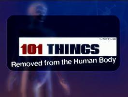101 rzeczy znalezionych w ludzkim ciele / 101 Things Removed From the Human Body – Lektor – 2005