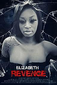 Angelina Everett in Elizabeth's Revenge (2020)