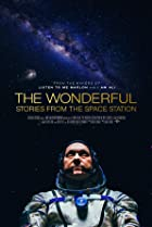 The Wonderful: Stories from the Space Station (2021) Poster