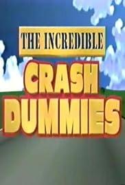 The Incredible Crash Dummies Poster