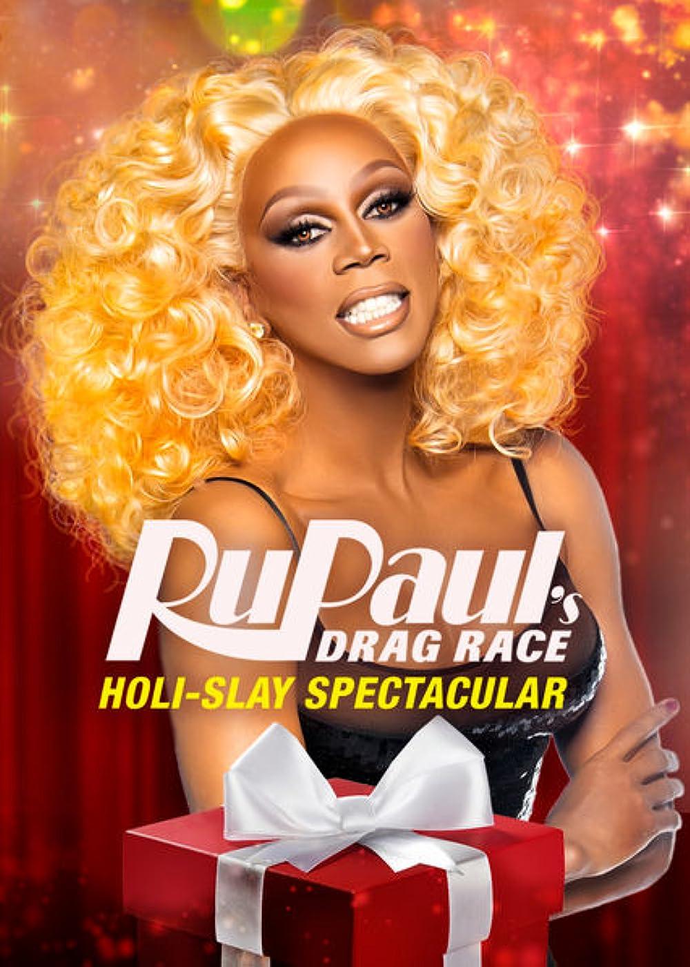 A Drag Queen Christmas 2021 Cast Rupaul S Drag Race Holi Slay Spectacular 2018 Imdb