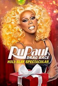 Primary photo for RuPaul's Drag Race Holi-Slay Spectacular