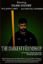 The Darkest Friendship Poster