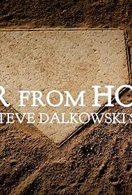 Far from Home: The Steve Dalkowski Story (2020)