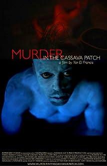 Murder in the Cassava Patch (2012)