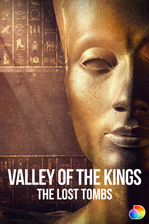 Valley of the Kings: The Lost Tombs (2021)