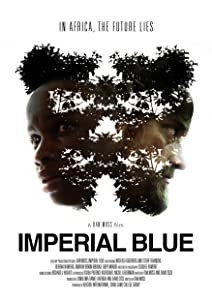 Preview movie downloads Imperial Blue [HD]