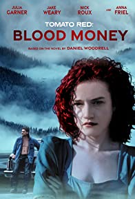 Primary photo for Tomato Red: Blood Money
