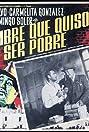 El hombre que quiso ser pobre (1956) Poster