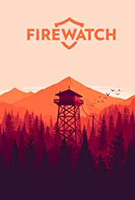 Primary photo for Firewatch