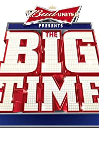 Primary photo for Bud United Presents: The Big Time