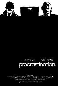 Primary photo for Procrastination