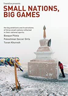 Small Nations, Big Games: Tuvan Khuresh (2010)